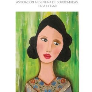 """Presentación del libro  """"MEDIO CIELO"""" La historia de la Asociación Argentina de Sordomudas, Casa Hogar."""